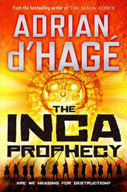 The Inca Prophecy - Adrian d'Hagé